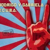 Area 52 de Rodrigo Y Gabriela