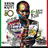 From Africa With Fury: Rise von Seun Kuti