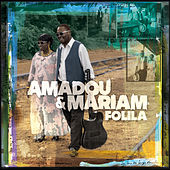 Folila by Amadou & Mariam