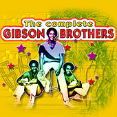 The Complete Of Gibson Brothers by The Gibson Brothers