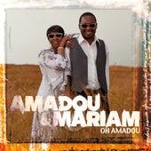 Oh Amadou de Amadou & Mariam