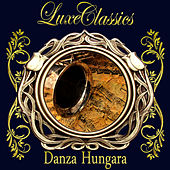 Luxe Classics: Danza Hungara by Orquesta Lírica de Barcelona