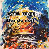 Bar De Nuit by Daniel Roure
