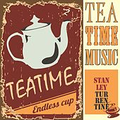 Tea Time Music by Stanley Turrentine