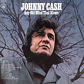Any Old Wind That Blows von Johnny Cash