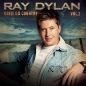 Goeie Ou Country, Vol. 3 von Ray Dylan
