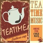 Tea Time Music von Ornette Coleman