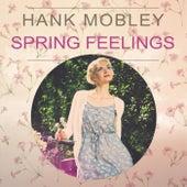 Spring Feelings von Hank Mobley