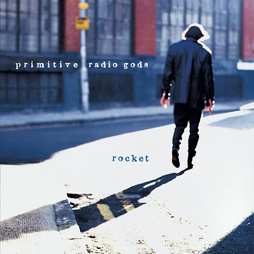 Rocket by Primitive Radio Gods