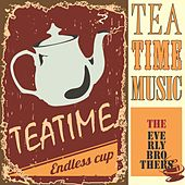 Tea Time Music de The Everly Brothers