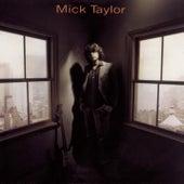 Mick Taylor by Mick Taylor