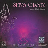 Shiva Chants by Unni Krishnan