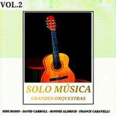 Grandes Orquestas: Solo Música Vol. 2 by Various Artists