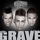 Life Is a Grave & I Dig It de Nekromantix
