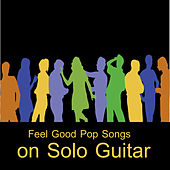 Feel Good Pop Songs on Solo Guitar by The O'Neill Brothers Group
