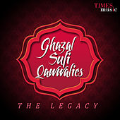 Ghazhal Sufi Qawwalies - The Legacy de Various Artists