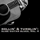 Rollin' & Tumblin' Slide Guitar Blues, Vol. 4 de Various Artists