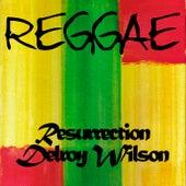 Reggae Resurrection Delroy Wilson by Delroy Wilson