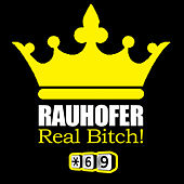 The Real Thing Bitch by Peter Rauhofer
