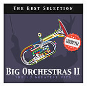 Big Orchestras II. The 20 Greatest Hits by Various Artists