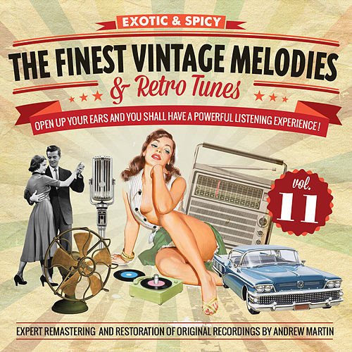 The Finest Vintage Melodies & Retro Tunes Vol. 11 by Various Artists