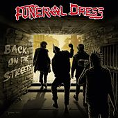 Back On the Streets de Funeral Dress