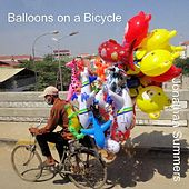 Balloons on a Bicycle by Jonathan Summers