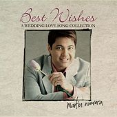 Best Wishes: A Wedding Love Song Collection by Martin Nievera