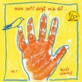 Mon petit doigt m'a dit (Vol. 1) de Agnès Chaumié