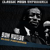 Blues Performer (Classic Mood Experience) by Son House