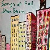 Songs of Fall by Dan Bern