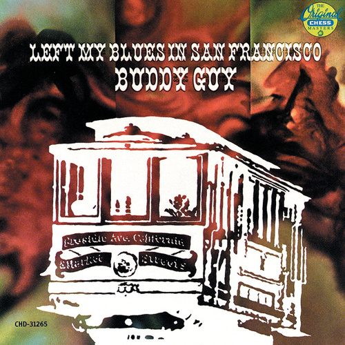 Left My Blues In San Francisco by Buddy Guy