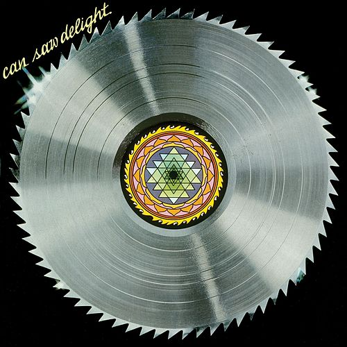 Saw Delight [Remastered] by Can