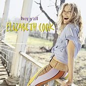 Hey Y'all de Elizabeth Cook