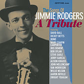 The Songs Of Jimmie Rodgers - A Tribute von Various Artists