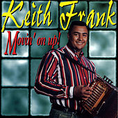 Movin' on Up! van Keith Frank