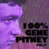 100% Gene Pitney, Vol. 2 by Gene Pitney
