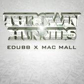Throwin Hunnids (feat. Mac Mall) by E-Dubb