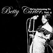 We're Listening to Betty Carter, Vol. 4 by Betty Carter
