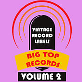 Vintage Record Labels: Big Top Records, Vol. 2 de Various Artists