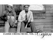 Classic Creole Music, Vol. 7: Cajun von Various Artists