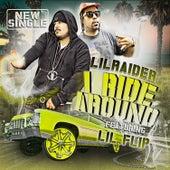 I Ride Around (feat. Lil Flip) de Lil Raider