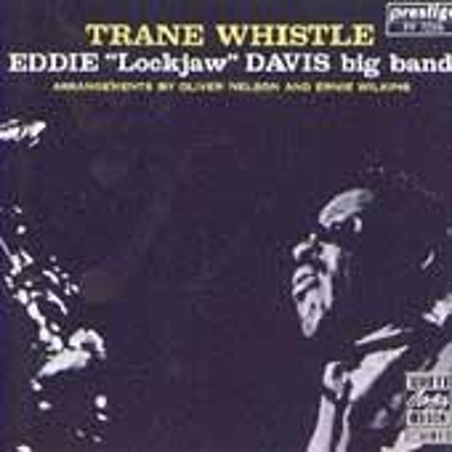 Trane Whistle by Eddie 'Lockjaw' Davis