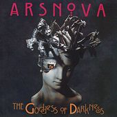 The Goddess of Darkness by Ars Nova