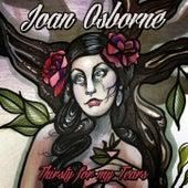 Thirsty For My Tears de Joan Osborne