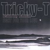 Fight For Your Love by Tricky-T