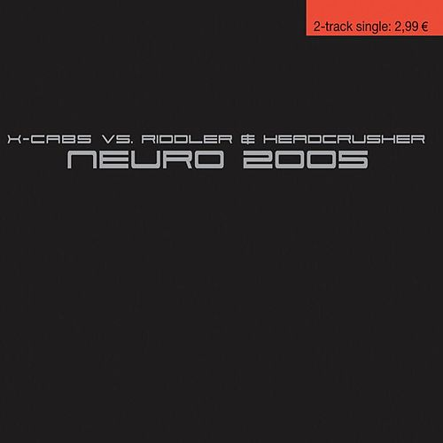 Neuro 2005 by X Cabs