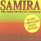 When I Look Into Your Eyes by Samira