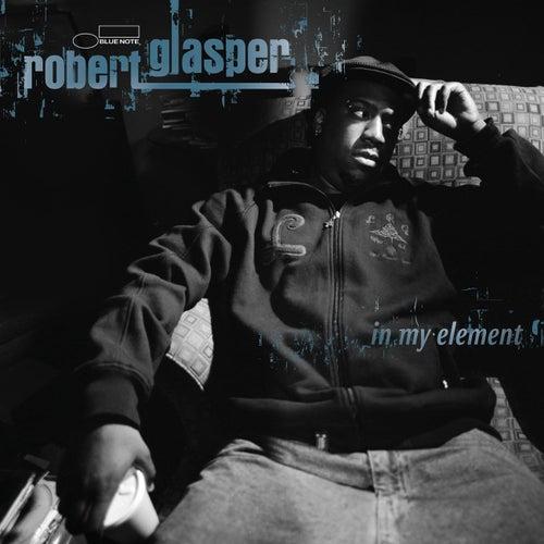 In My Element by Robert Glasper