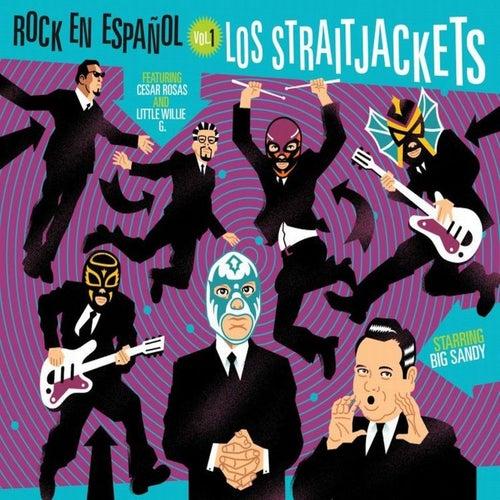 Rock En Espanol Vol. 1 by Los Straitjackets